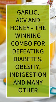 Garlic, ACV And Honey – The Winning Combo For Defeating Diabetes, Obesity, Indigestion And Many Other