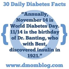 """Annually, November 14 is World Diabetes Day. 11/14 is the birthday of Dr. Banting, who with Best, discovered insulin in 1921.""  If you would like to know more about the discovery of insulin, you can read my book review here:  {Bookshelf} Breakthrough: Elizabeth Hughes, the Discovery of Insulin, and the Making of a Medical Miracle  Every day during Diabetes Awareness Month, I will share a fact, tip, or thought on Twitter, Facebook, Pinterest, and Instagram.  Please remember that I never give…"