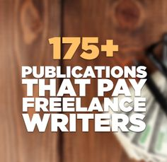 Here's a round-up of all The Write Life's posts on great places to write that actually pay.