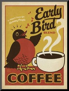 Mounted Print: Early Bird Blend Coffee by Anderson Design Group : 12x9in
