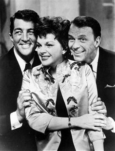 Dean Martin, Judy Garland, Frank Sinatra