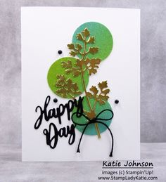 Gold Foil Paper, Foam Sheets, Blog Images, Pretty Cards, Petunias, Happy Day, Cardmaking, Stampin Up, Paper Crafts
