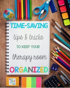 Time Saving tips and tricks to keep your speech therapy room organized