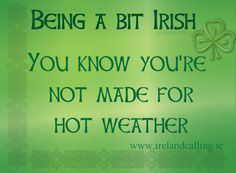 True ... Visit Ireland Calling for more Irish humour and wisdom.