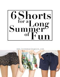 6 Shorts for a Long Summer of Fun - Love.Wear.Inspire