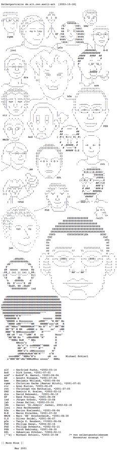 Selbstportraits de.alt.rec.ascii-art [2003-10-18] ~~~~~~~~~~~~~~~~~~~~~~~~~~~~~~~~~~~~