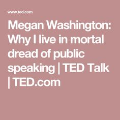 Megan Washington: Why I live in mortal dread of public speaking | TED Talk | TED.com