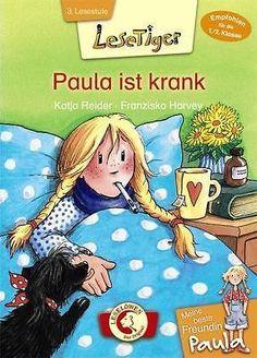 Katja Reider ~ Lesetiger - Meine beste Freundin Paula: Paula i ... 9783785581834
