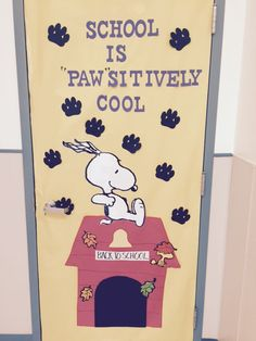 Beginning of school year door decoration for all the Snoopy lovers like me! Beginning of school year
