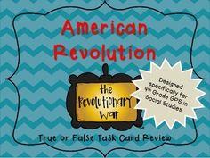American Revolution  True or False History!  Georgia Standards 4th Grade Social Studies Task Cards
