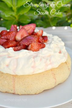 """Strawberry and Cream Scone Cake ~ Strawberries & Cream together are always popular and served on a huge scone """"cake"""" it is delicious served as a tea time treat or at brunch and most definitely perfect for Valentines Day morning !"""