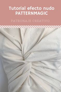 Aprende a transformar un patrón, molde o trazo para crear la técnica del nudo drapeado de los libros de Patternmagic Fabric Origami, Diy Shops, How To Make Clothes, Fabric Manipulation, Nail Tutorials, Learn To Sew, Sewing Clothes, Pattern Making, Dressmaking