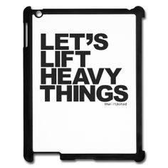 Let's Lift Heavy Things iPad 2/3 Cover $33.90