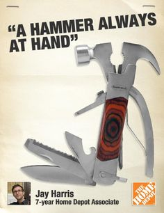 """A hammer at hand and handy is worth two sitting in the cluttered tool box."""