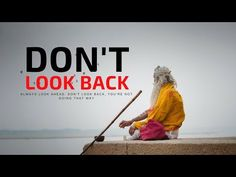 Law of Attraction - DON'T LOOK BACK (Psychology)  Live Today With Passion - YouTube