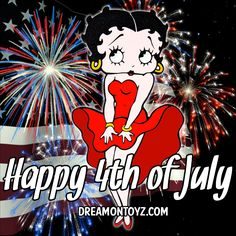 Happy 4th of July -More Betty Boop graphics & greetings: http://bettybooppicturesarchive.blogspot.com/ ~And on Facebook~ https://www.facebook.com/bettybooppictures Betty Boop with fireworks and the American flag