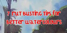 Tutorials - Solving Watercolour