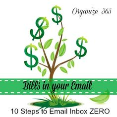 10 Steps to Email Inbox ZERO - Bills In Your Email | Organize 365