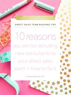 Stuck in your direct sales biz and don't know what your doing wrong when it comes to sponsoring? http://www.luckyandlovely.com/10-reasons-you-are-not-sponsoring-new-consultants-on-your-direct-sales-team/