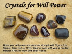 Crystals for Will Power Crystals stones rocks magic love