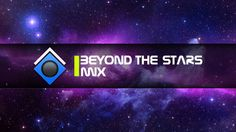 'Beyond The Stars' Mix - Best Trance Mix - December 2013 Mix #2