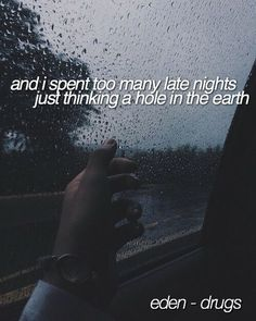 Drug Quotes, Tumblr Quotes, Mood Quotes, Lyric Quotes, Life Quotes, Qoutes, Eden Lyrics, Caption Lyrics, Quotes Love