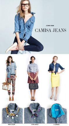 Como usar camisa jeans: vários estilos para renovar e ousar