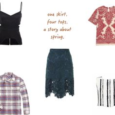 Fashion Story: One Lace Skirt, Four Tops