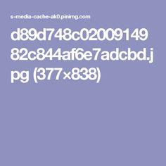 d89d748c0200914982c844af6e7adcbd.jpg (377×838)