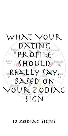 What Your Dating Profile Should Really Say, Based On Your Zodiac Sign #Aries #Cancer #Libra #Taurus #Leo #Scorpio #Aquarius #Gemini #Virgo #Sagittarius #Pisces #zodiac_sign #zodiac #astrology #facts #horoscope #zodiac_sign_facts #zodiac #relationships Zodiac Compatibility, Zodiac Horoscope, Astrology, Sagittarius, Aquarius, 12 Zodiac Signs, Zodiac Sign Facts, Zodiac Relationships