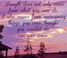 Strength quote via www.Facebook.com/RelaxRelateRelease