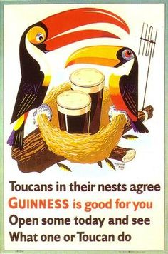 See What Toucan Do Guinness Vintage Poster Print Retro Style Home Bar Decor Retro Advertising, Retro Ads, Vintage Advertisements, Vintage Ads, Vintage Posters, Vintage Labels, Advertising Design, Guinness, Sous Bock