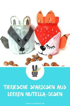 Fox and raccoon as money-box and cookie-box made of empty Nutella-glasses. Cookie Box, Cookie Jars, Diy Nutella, Diy For Kids, Gifts For Kids, How To Roast Hazelnuts, Adhd Kids, Money Box, Perfect Christmas Gifts