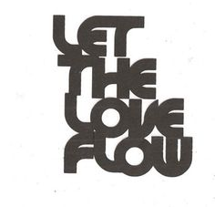 Let the love flow word silhouette by hilemanhouse on Etsy, $1.99