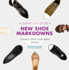 Online & In Store | Shoe Markdowns | Converse, FRYE, Lucky Brand & more | Shop Now