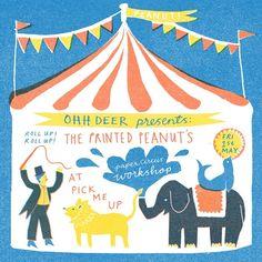 Paper Circus Workshop - Louise Lockhart | Illustration | Design | The Printed Peanut