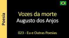 Augusto dos Anjos - Eu e Outras Poesias: 023 - Vozes da morte