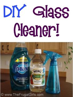 Homemade Glass Cleaner recipe: 1 cup Water cup White Vinegar 2 to 3 drops Dawn Dish Soap Empty Spray Bottle Homemade Cleaning Supplies, Household Cleaning Tips, Cleaning Recipes, House Cleaning Tips, Cleaning Hacks, Cleaning Solutions, Household Products, Cleaning Schedules, Cleaning Items