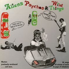 Various – Aliens Psychos & Wild Things Vol. 1 'It's 60s Garage and Psych from Tidewater VA' Music Album Compilation Label: Arcania International – AI CD #1 Series: Aliens Psychos & Wild Things – 1 Format: CD, Compilation Country: US Released: 2000 Genre: Rock Style: Garage Rock, Psychedelic Rock Tracklist 1 –The Satellites When Will You Stay 2 –The Satellites The Next Boy 3 –The Wild Cherries I Cried #60s #Beat #Freakbeat #Fuzz #Garage #GaragePunk #GarageRock #Psychedelic