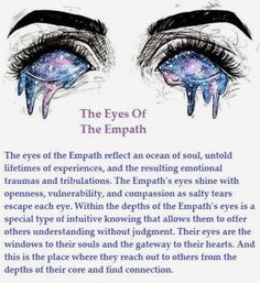 The eyes of the empath Empath Traits, Intuitive Empath, Psychic Empath, Empath Abilities, Psychic Abilities, Spiritual Awakening, Spiritual Quotes, Spiritual Healer, Spiritual Growth
