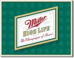 Miller High Life Logo Vintage Sign Reproduction It doesn't cost alot to live the high life, just some good old common sense and you to can live the high life. Miller High Life Logo Sign is simply a go