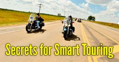 15 Motorcycle Touring Tips that'll Transform the Way You Tra.- 15 Motorcycle Touring Tips that'll Transform the Way You Travel – The Legendary Buffalo Chip - Touring Motorcycles, Motorcycle Touring, Motorcycle Camping, Girl Motorcycle, Motorcycle Quotes, Triumph Motorcycles, Custom Motorcycles, Road Trip Packing, Dirt Bike Girl
