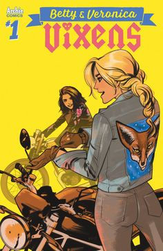 "Read ""Betty & Veronica: Vixens Vol. by Jamie L. Rotante available from Rakuten Kobo. The toughest gang in Riverdale is one you'd least expect: the Vixens, led by Riverdale High's own Betty and Veronica! Archie Comics Veronica, Archie Comics Betty, Archie Betty And Veronica, Betty Comic, Comic Book Characters, Comic Books, Comic Art, Western Comics, Batman"