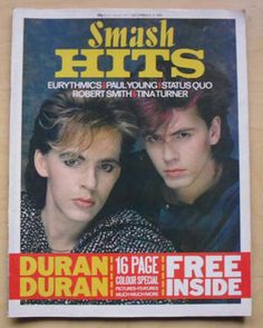 Smash Hits magazine with Duran Duran on the cover. I remember reading this like it was yesterday...wish I had kept it!