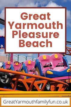 Days Out With Kids, Family Days Out, Big Ride, Family Friendly Resorts, Norfolk Broads, Great Yarmouth, Seaside Resort, Beach Gardens, Local Parks