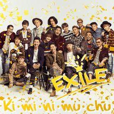 「EXILE」Ki・mi・ni・mu・chu