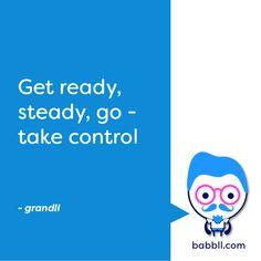 grandll - get ready, steady, go - take control  https://babbll.com/nodallian-gazette/grandll-get-ready-steady-go-take-control