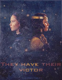 Peeta: One of us has to die, they have to have their victor. Katniss: No.They don't. Why should they?