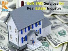 Bulk SMS Services for Real Estate Industry