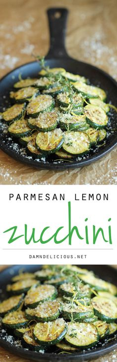 Parmesan Lemon Zucchini - The most amazing zucchini dish made in just 10 min. It's so easy, you'll want to make this every single night! Parmesan Lemon Zucchini - The most amazing zucchini Side Dish Recipes, Vegetable Recipes, Vegetarian Recipes, Cooking Recipes, Healthy Recipes, Easy Zucchini Recipes, Easy Cooking, Zucchini Side Dishes, Vegetable Dishes
